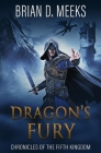 Dragon's Fury: Chronicles of the Fifth Kingdom Cover Image