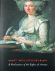 A Vindication of the Rights of Woman: (Annotated Edition) Cover Image