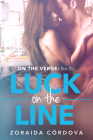 Luck on the Line: On the Verge - Book One Cover Image