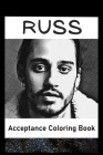 Acceptance Coloring Book: Awesome Russ inspired coloring book for aspiring artists and teens. Both Fun and Educational. Cover Image