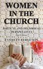 Women in the Church: Biblical and Historical Perspectives Cover Image
