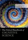 The Oxford Handbook of Cognitive Science (Oxford Handbooks) Cover Image