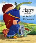 Harry and the Bucketful of Dinosaurs Cover Image