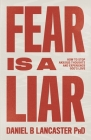 Fear is a Liar: How to Stop Anxious Thoughts and Experience God's Love Cover Image