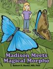 Madison Meets Magical Morpho Cover Image