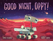 Good Night, Oppy! Cover Image