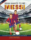 Sean Wants to be Messi Cover Image
