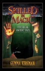 Skilled in Magic - Five on an Ancient Trail Cover Image