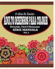 O Alivio de Tensoes Adulto Desenhos Para Colorir: Divertido, Facil e Relaxante Serie Mandala ( Vol. 8 ) Cover Image