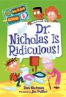 My Weirder School #8: Dr. Nicholas Is Ridiculous! Cover Image