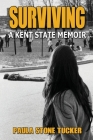 Surviving: A Kent State Memoir Cover Image