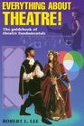 Everything about Theatre--Student Text: The Guidebook of Theatre Fundamentals Cover Image