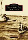 Chesapeake Bay Deck Boats (Images of America) Cover Image