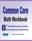 Common Core Math Workbook: 8th Grade Math Exercises, Activities, and Two Full-Length Common Core Math Practice Tests Cover Image