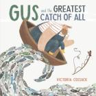 Gus and the Greatest Catch of All Cover Image