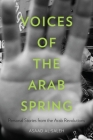 Voices of the Arab Spring: Personal Stories from the Arab Revolutions Cover Image