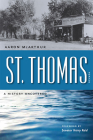 St. Thomas, Nevada: A History Uncovered (Shepperson Series in Nevada History) Cover Image