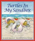 Turtles in My Sandbox Cover Image