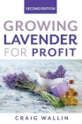 Growing Lavender for Profit Cover Image