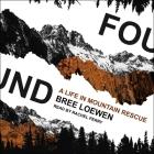 Found Lib/E: A Life in Mountain Rescue Cover Image