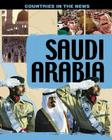 Saudi Arabia (Countries in the News/Watts) Cover Image