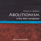 Abolitionism Lib/E: A Very Short Introduction Cover Image