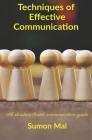 Techniques of effective communication: A situation-based communication guide Cover Image
