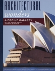 Architectural Wonders: A Pop-Up Gallery of the World's Most Amazing Marvels Cover Image
