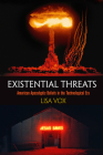 Existential Threats: American Apocalyptic Beliefs in the Technological Era Cover Image