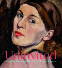 Uninvited: Canadian Women Artists in the Modern Moment Cover Image