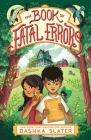 The Book of Fatal Errors (The Feylawn Chronicles #1) Cover Image