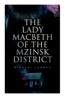 The Lady Macbeth of the Mzinsk District Cover Image