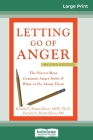 Letting Go of Anger: 2nd Edition (16pt Large Print Edition) Cover Image