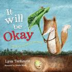 It Will Be Okay: Trusting God Through Fear and Change Cover Image