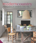 Modern Country: Inspiring Interiors for Contemporary Country Living Cover Image