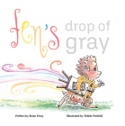 Fen's Drop of Gray Cover Image