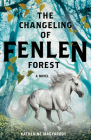 The Changeling of Fenlen Forest Cover Image