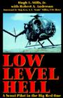 Low Level Hell: A Scout Pilot in the Big Red One Cover Image