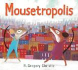 Mousetropolis Cover Image