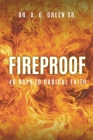 Fireproof: 40 Days to Radical Faith Cover Image