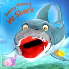 Sneezy Wheezy Mr Shark (Hand Puppet Books) Cover Image