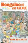 Boogaloo on 2nd Avenue: A Novel of Pastry, Guilt and Music Cover Image