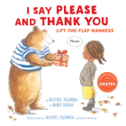 I Say Please and Thank You: Lift-the-Flap Manners Cover Image