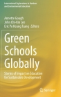 Green Schools Globally: Stories of Impact on Education for Sustainable Development (International Explorations in Outdoor and Environmental Educ) Cover Image