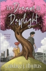 To Dream In Daylight Cover Image