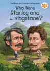 Who Were Stanley and Livingstone? (Who Was?) Cover Image