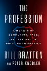 The Profession: A Memoir of Community, Race, and the Arc of Policing in America Cover Image