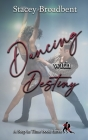 Dancing with Destiny: A sports romance Cover Image