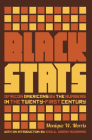 Black Stats: African Americans by the Numbers in the Twenty-First Century Cover Image