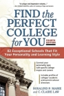 Find the Perfect College for You: 82 Exceptional School That Fit Your Personality and Learning Style Cover Image